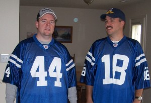 Here is me and my best friend Mike, getting ready to go to a Colts game when his family came out to visit us in 2007.